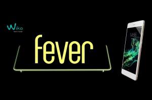 Le Wiko, Fever, phosphorescent...